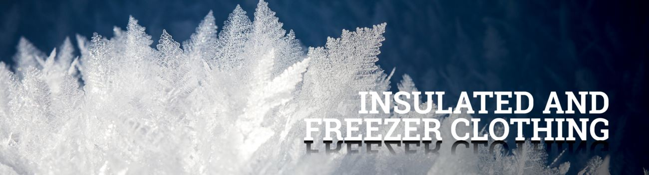 Insulated and Freezer Clothing