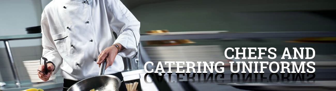 Chefs and Catering Uniforms